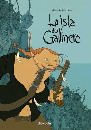 LA ISLA DEL GALLINERO