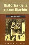 HISTORIAS DE LA RECONCILIACION