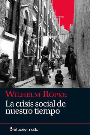 LA CRISIS SOCIAL DE NUESTRO TIEMPO