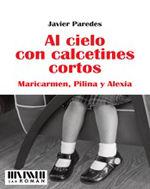 AL CIELO CON CALCETINES CORTOS