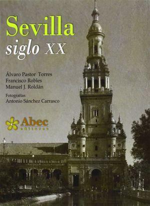 SEVILLA SIGLO XX