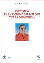CRISTIANOS EN LA SOCIEDAD DE LA CONVIVENCIA