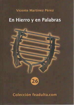 EN HIERRO Y EN PALABRAS