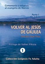 VOLVER AL JESUS DE GALILEA PARTE I