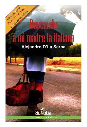 BUSCANDO A MI MADRE LA LA ITALIANA