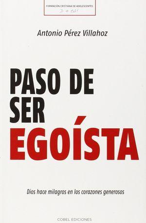 PASO DE SER EGOISTA