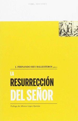 LA RESURRECION DEL SEÑOR