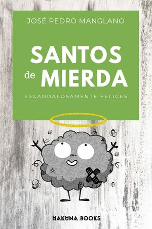 SANTOS DE MIERDA