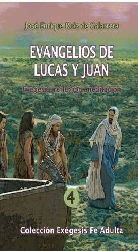 EVANGELIOS DE LUCAS Y JUAN