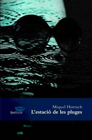 L'ESTACIÓ DE LES PLUGES