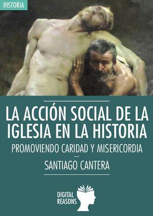 LA ACCIÓN SOCIAL DE LA IGLESIA EN LA HISTORIA