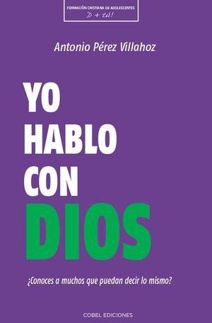 YO HABLO CON DIOS