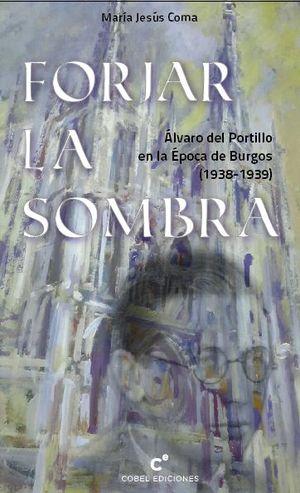 FORJAR LA SOMBRA