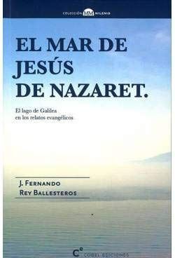 MAR DE JESUS DE NAZARET, EL