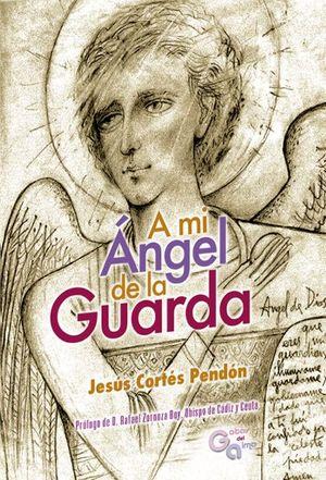 A MI ANGEL DE LA GUARDA