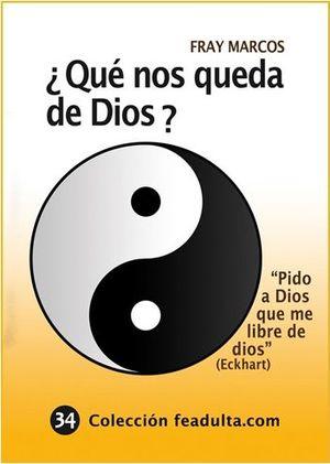 ¿QUÉ NOS QUEDA DE DIOS?