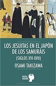 LOS JESUITAS EN EL JAPÓN DE LOS SAMURAIS
