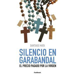 SILENCIO EN GARABANDAL
