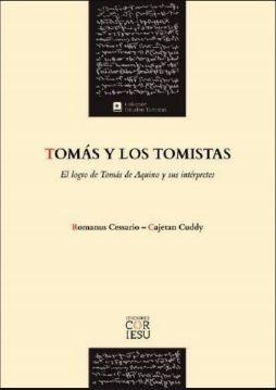 TOMÁS Y LOS TOMISTAS