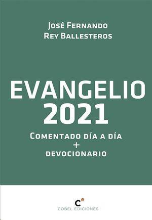 EVANGELIO 2021 COMENTADO DÍA A DÍA CON DEVOCIONARIO