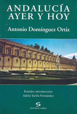 ANDALUCÍA AYER Y HOY