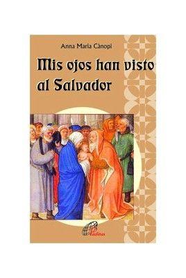 MIS OJOS HAN VISTO AL SALVADOR