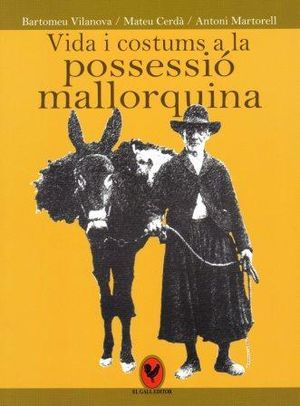 VIDA I COSTUMS A LA POSSESSI¢ MALLORQUINA