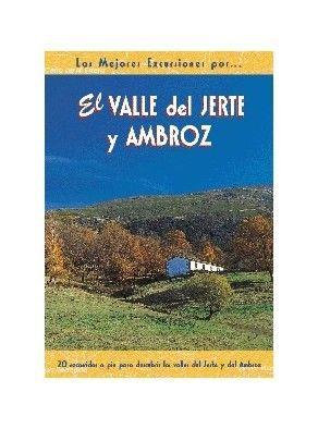 EL VALLE DEL JERTE Y AMBROZ