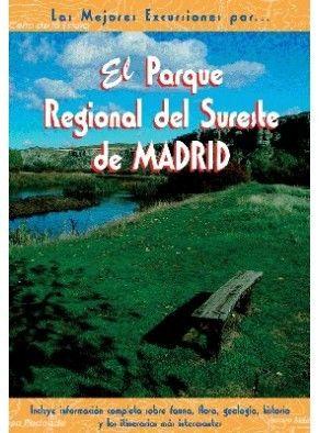 EL PARQUE REGIONAL DEL SURESTE DE MADRID