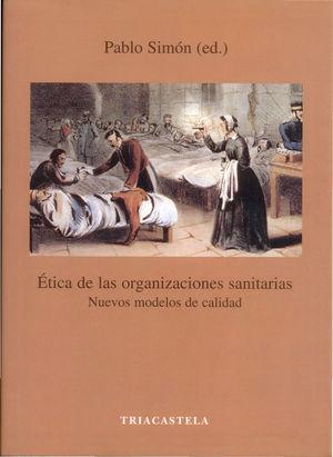 ?TICA DE LAS ORGANIZACIONES SANITARIAS