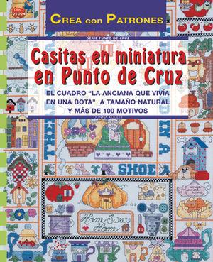 SERIE PUNTO DE CRUZ Nº 4. CASITAS EN MINIATURA EN PUNTO DE CRUZ