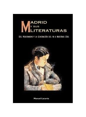 MADRID Y SUS LITERATURAS