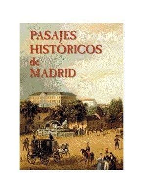 PASAJES HISTÓRICOS DE MADRID