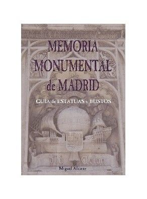 MEMORIA MONUMENTAL DE MADRID