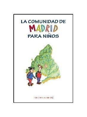 LA COMUNIDAD DE MADRID PARA NIÑOS