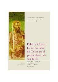 PABLO Y CRISTO LA CENTRALIDAD DE CRISTO
