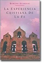 LA EXPERIENCIA CRISTIANA DE LA FE