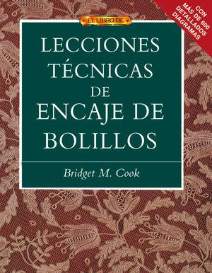 EL LIBRO DE LECCIONES TÉCNICAS DE ENCAJE DE BOLILLOS