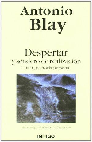 DESPERTAR Y SENDERO DE REALIZACION  - UNA TRAYECTORIA PERSONAL