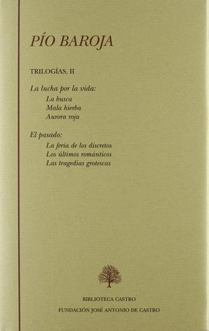 PÍO BAROJA. TRILOGÍAS II