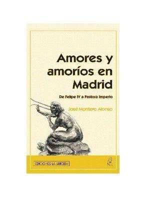 AMORES Y AMORÍOS EN MADRID