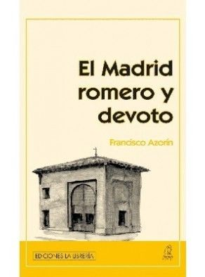 EL MADRID ROMERO Y DEVOTO
