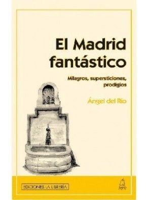 EL MADRID FANTÁSTICO