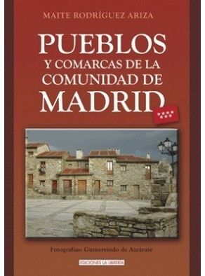 PUEBLOS Y COMARCAS DE LA COMUNIDAD DE MADRID