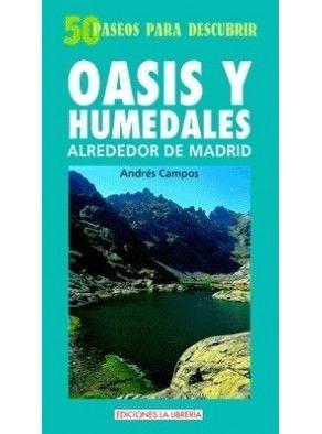 OASIS Y HUMEDALES ALREDEDOR DE MADRID