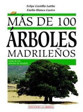 MÁS DE 100 ÁRBOLES MADRILEÑOS