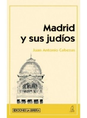 MADRID Y SUS JUDÍOS