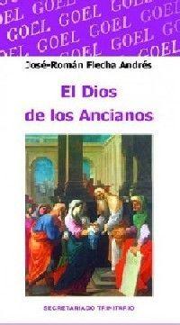 EL DIOS DE LOS ANCIANOS