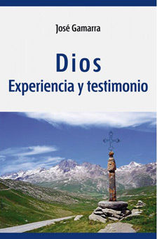 DIOS. EXPERIENCIA Y TESTIMONIO