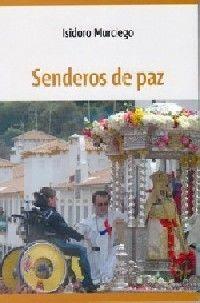 SENDEROS DE PAZ